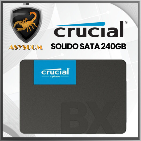 🦂 DISCO DURO ESTADO SOLIDO ⚡ SATA – 240GB – CRUCIAL